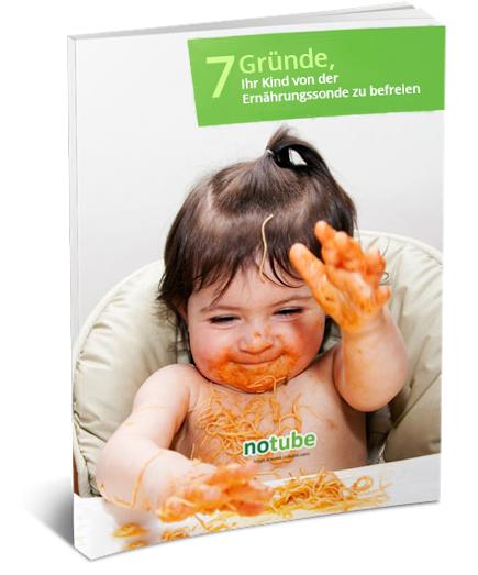 7 Gründe, Ihr Kind von der Ernährungssonde zu befreien